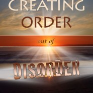 Creating Order out of Disorder